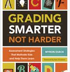 Grading Smarter not harder